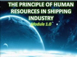 1 THE PRINCIPLE OF HUMAN RESOURCES IN SHIPPING INDUSTRY