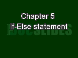 Chapter 5 If-Else statement