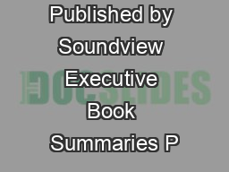 Published by Soundview Executive Book Summaries P