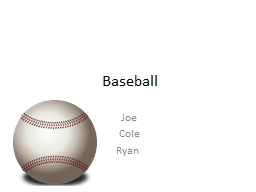 Baseball Joe Cole Ryan	 Table of Contents