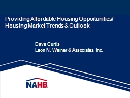 Providing Affordable Housing Opportunities/ Housing Market Trends & Outlook