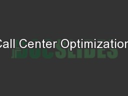 Call Center Optimization: