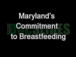 Maryland�s Commitment to Breastfeeding