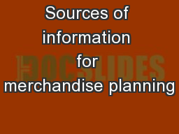 Sources of information for merchandise planning