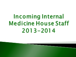 Incoming Internal Medicine House Staff