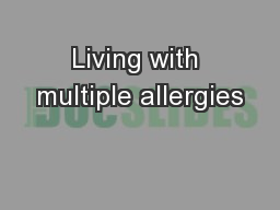 Living with multiple allergies