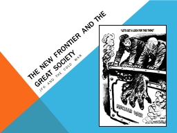 The new frontier and the great society PowerPoint PPT Presentation