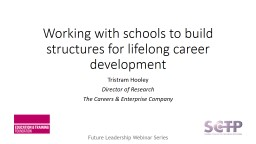 Working with schools to build structures for lifelong career development
