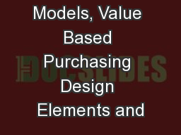 Payment Models, Value Based Purchasing Design Elements and