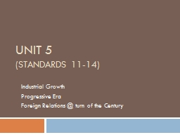 Unit  5 ( Standards  11-14 PowerPoint PPT Presentation