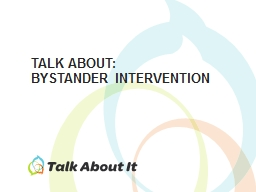 TALK ABOUT: Bystander Intervention
