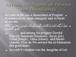 Ayyoub , The Prophet of Patience and Thankfulness
