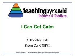 I Can Get Calm A Toddler Tale