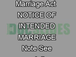 COMMONWEALTH OF AUSTRALIA Marriage Act  NOTICE OF INTENDED MARRIAGE Note See regulation Marriage Regulations  Cth