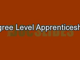Degree Level Apprenticeships