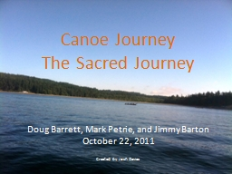 Canoe Journey The Sacred Journey