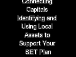 Connecting Capitals Identifying and Using Local Assets to Support Your SET Plan