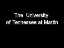 The  University of Tennessee at Martin