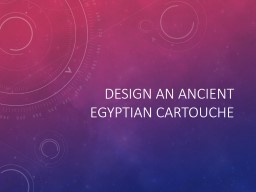 Design an ancient Egyptian cartouche