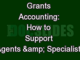 Grants Accounting: How to Support Agents & Specialists