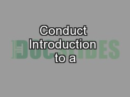 Conduct Introduction to a