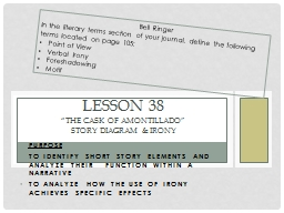 Purpose To Identify short story elements and analyze their   function within a narrative