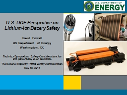 U.S. DOE Perspective on Lithium-ion Battery Safety PowerPoint PPT Presentation