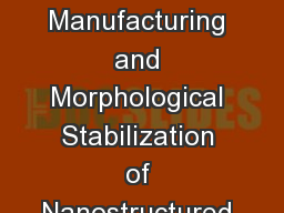 Cost-Effective Manufacturing and Morphological Stabilization of Nanostructured Cathodes for Commerc