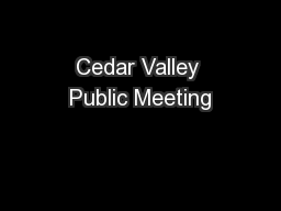 Cedar Valley Public Meeting