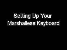 Setting Up Your Marshallese Keyboard