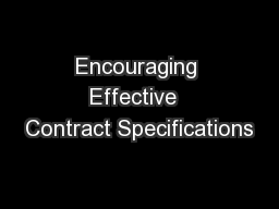 Encouraging Effective  Contract Specifications