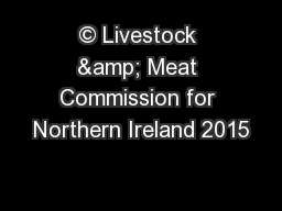 © Livestock & Meat Commission for Northern Ireland 2015