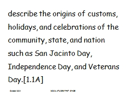 describe the origins of customs, holidays, and celebrations of the community, state, and nation suc