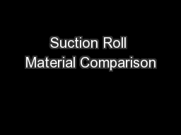 Suction Roll Material Comparison