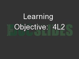 Learning Objective:  4L2