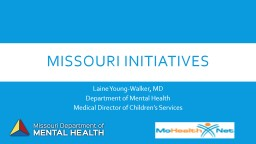 Missouri Initiatives Laine Young-Walker, MD PowerPoint PPT Presentation