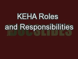 KEHA Roles and Responsibilities