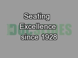 Seating  Excellence since 1928