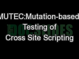 MUTEC:Mutation-based  Testing of Cross Site Scripting