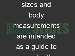 charles river apparel size equivalence chart These sizes and body measurements are intended as a guide to assist with sizingthese are not exact garment measurements PowerPoint PPT Presentation