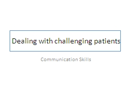 Dealing with challenging patients