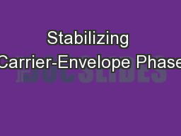 Stabilizing Carrier-Envelope Phase