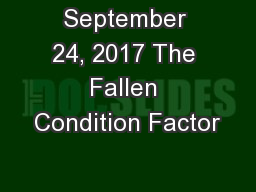 September 24, 2017 The Fallen Condition Factor