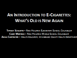 An Introduction to E-Cigarettes: What's Old is New Again