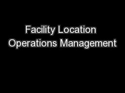Facility Location Operations Management