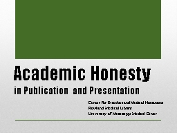 Academic Honesty in Publication and Presentation