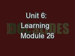 Unit 6: Learning  Module 26