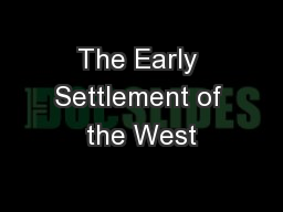 The Early Settlement of the West