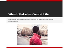 Silent Obstacles- Secret Life