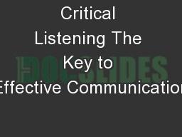 Critical Listening The Key to Effective Communication